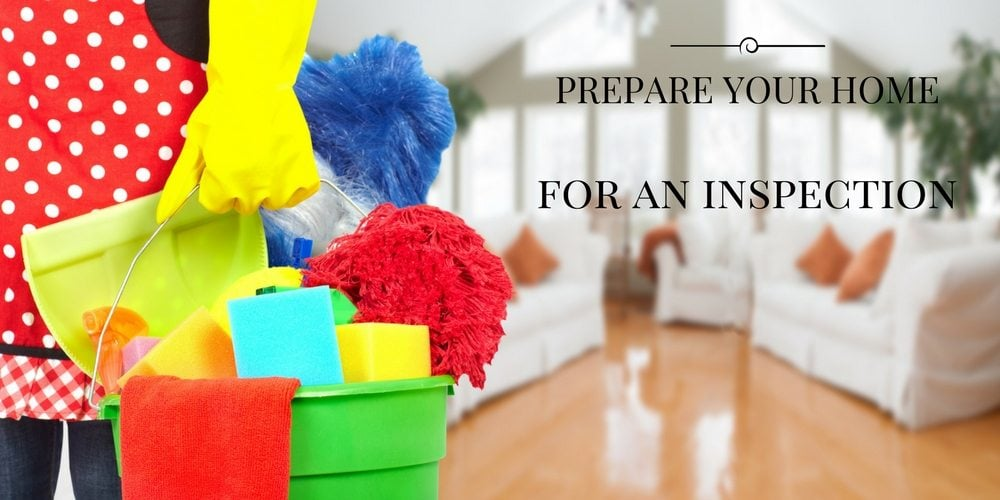 10 ways you can prepare your home for an inspection -