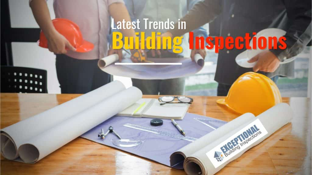 Latest Trends in Building Inspections 1