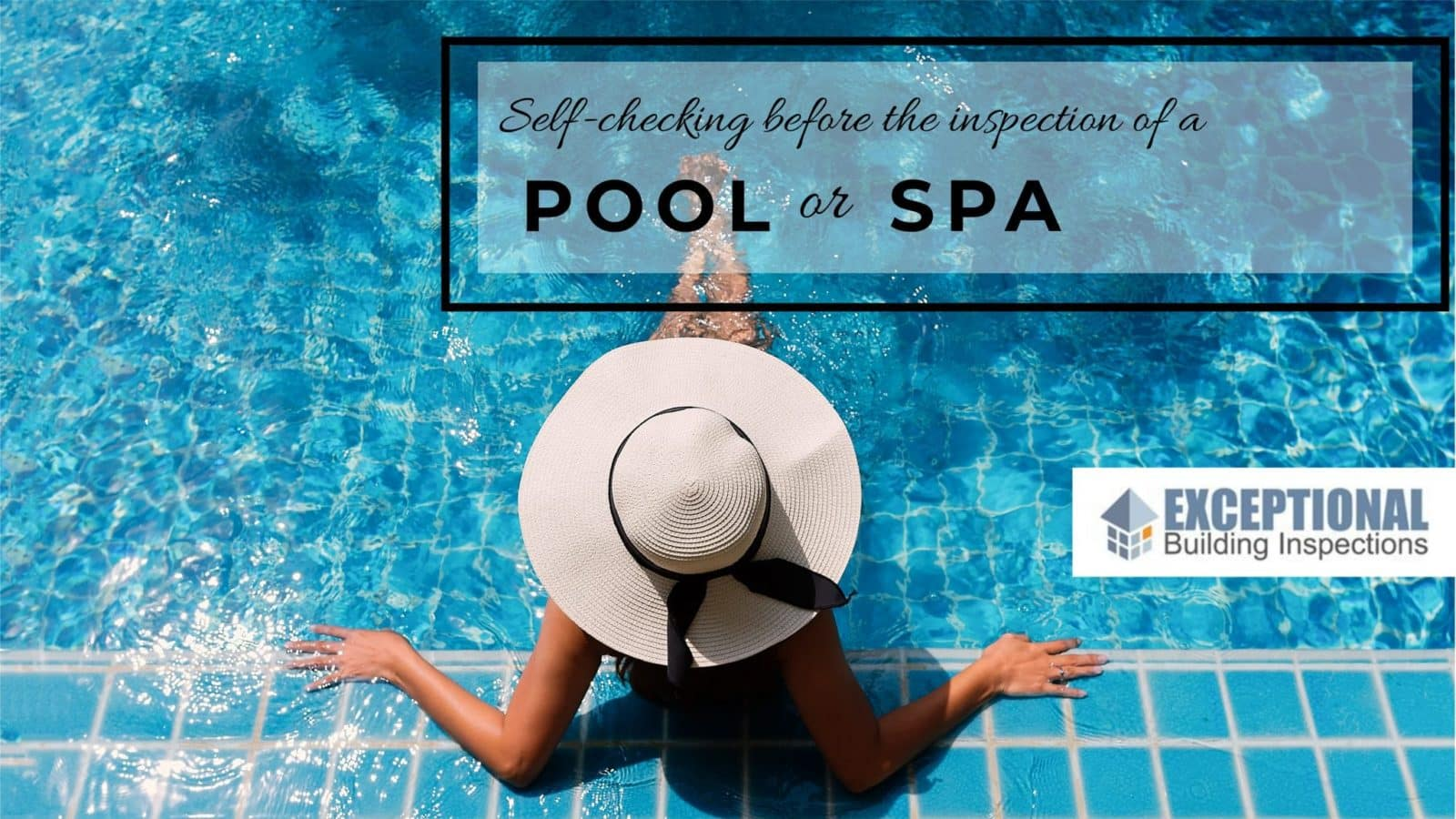 What is there to Inspect in Pools and Spas? -