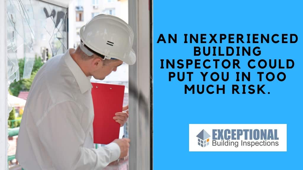 Inexperienced Building Inspector mistakes