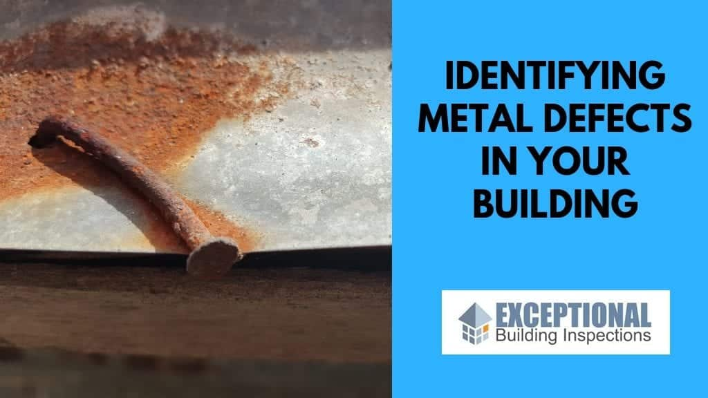 Identifying Metal Defects in Your Building 1