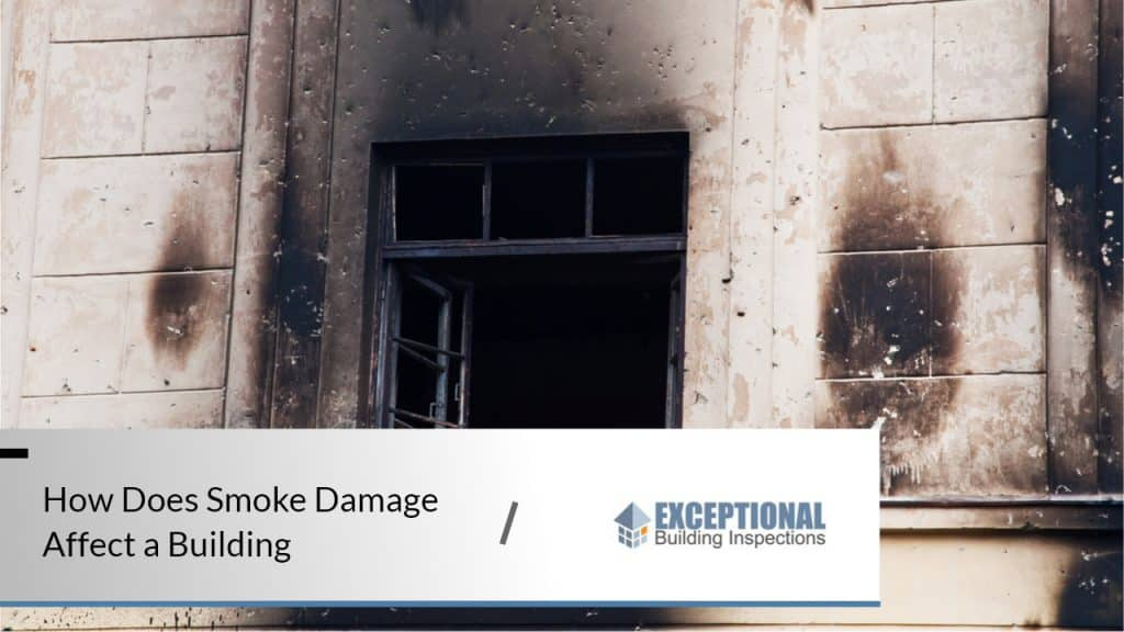 How Does Smoke Damage Affect a Building