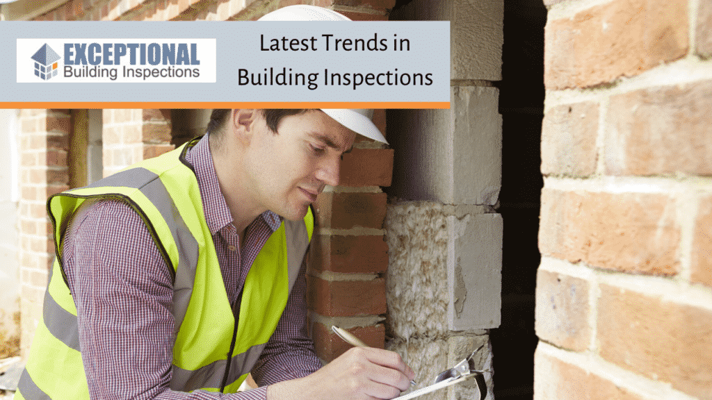 Latest Trends in Building Inspections,
