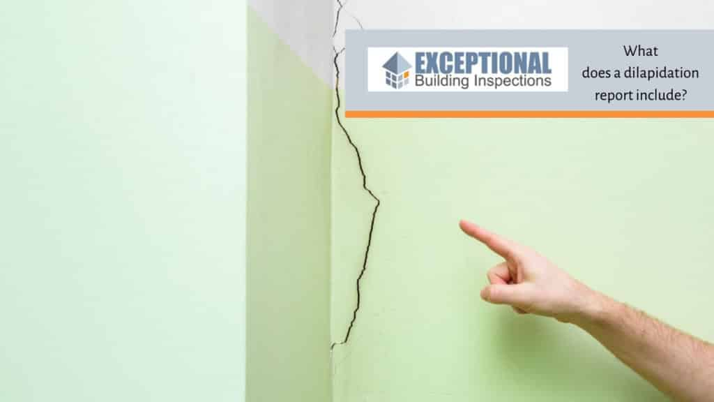 What does a dilapidation report include