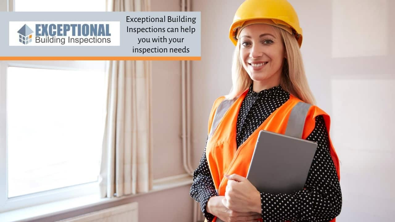 Exceptional Building Inspections can help you with your inspection needs