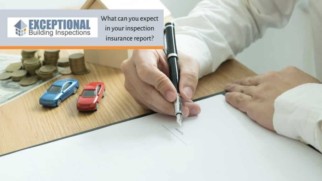 What can you expect in your inspection insurance report