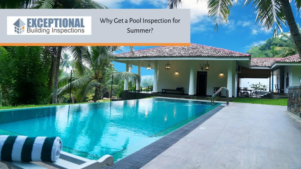 Why Get a Pool Inspection for Summer