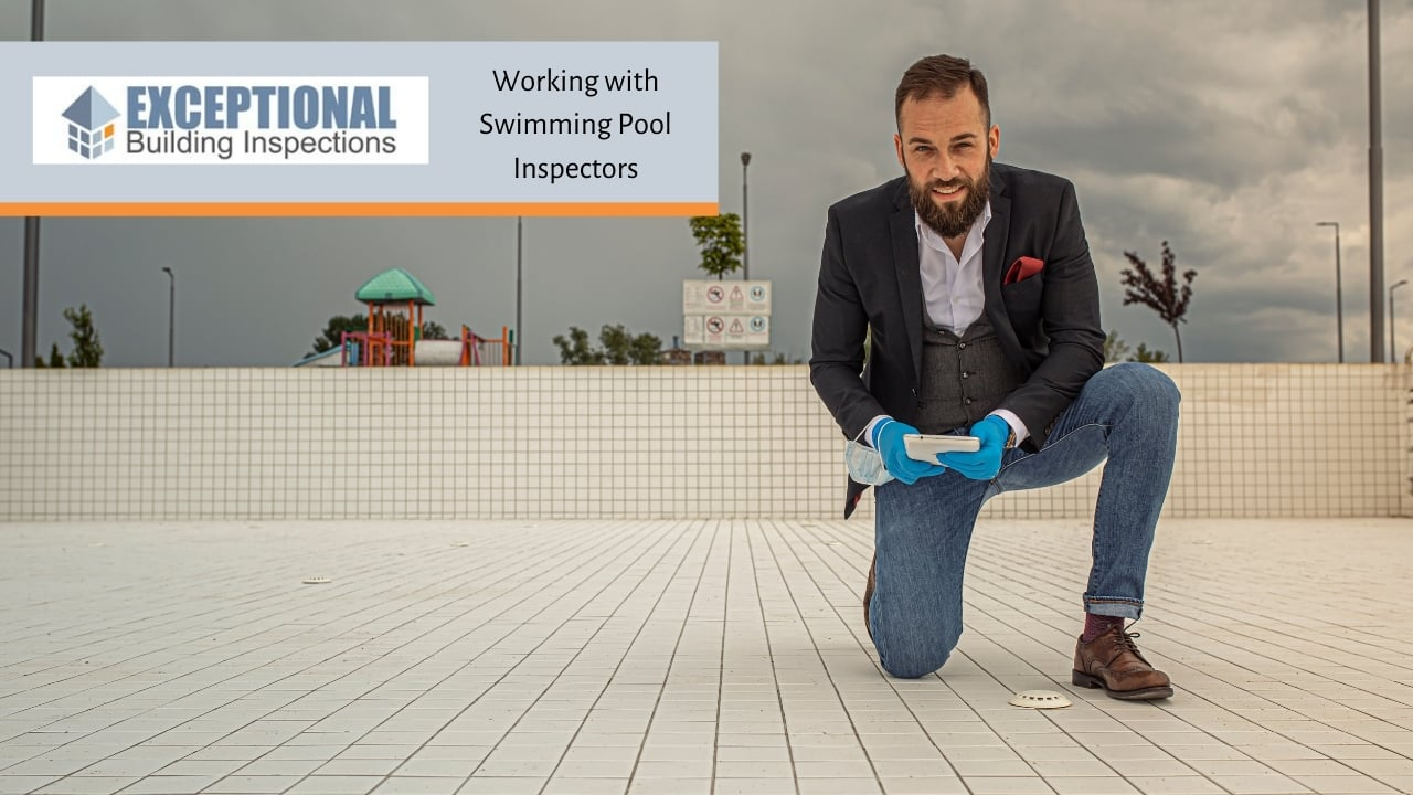 Working with Swimming Pool Inspectors