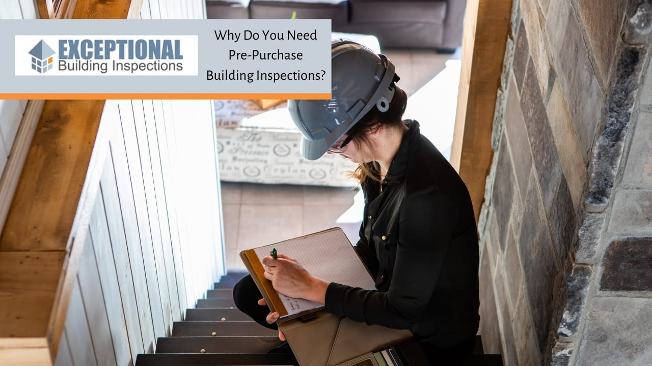 Why Do You Need Pre-Purchase Building Inspections